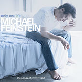 Only One Life by Michael Feinstein