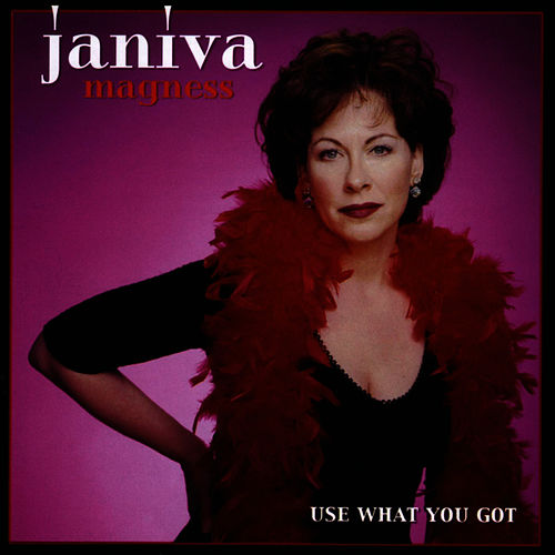 Use What You Got by Janiva Magness