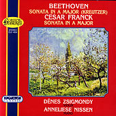 Beethoven: Kreutzer Sonata ; Franck: Sonata in A major for Violin and Piano by Anneliese Nissen
