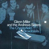 The Chesterfield Broadcasts by Glenn Miller