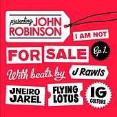 I Am Not For Sale Ep 1 by John Robinson