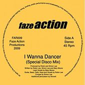 I Wanna Dancer by Faze Action