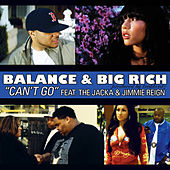 Can't Go (feat. The Jacka & Jimmie Reign) - Single by Balance