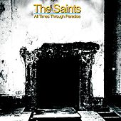 All Times Through Paradise by The Saints
