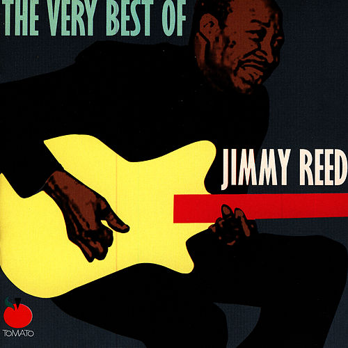 The Very Best Of Jimmy Reed von Jimmy Reed