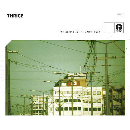 The Artist In The Ambulance by Thrice