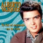 Yo Fui El Segundo En Tu Vida by Alberto Vazquez