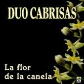 La Flor De La Canela by Duo Cabrisas