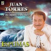 Espumas by Juan Torres Y Su Organo Melodico