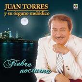 Fiebre Nocturna by Juan Torres Y Su Organo Melodico