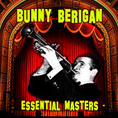 Essential Masters by Bunny Berigan