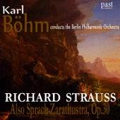 Also Sprach Zarathustra, Op. 30 by Berlin Philharmonic Orchestra