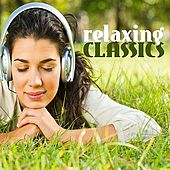 Relaxing Classics by Various Artists