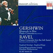 GERSHWIN, G.: Rhapsody in Blue / Piano Concerto in F major / RAVEL, M.: Piano Concerto for the Left Hand (Rapp) by Kurt Masur