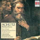 SCHUTZ, H.: Matthaus-Passion (Flamig) von Peter Schreier
