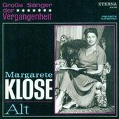 Opera Arias (Mezzo-soprano): Klose, Margarete - MONTEVERDI, C. / HANDEL, G.F. / GLUCK, C.W. / GLINKA, M.I. / WAGNER, R. / VERDI, G. (1943-1944) by Margarete Klose