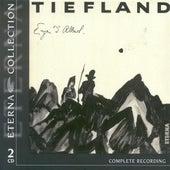 ALBERT, E. d': Tiefland [Opera] (Schmitz) by Theo Adam