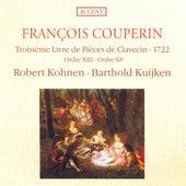 COUPERIN, F.: Pieces de clavecin, Book 3 (Kohnen) by Various Artists