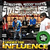 Under the Influence by Swisha House