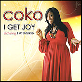 I Get Joy - Single by Coko