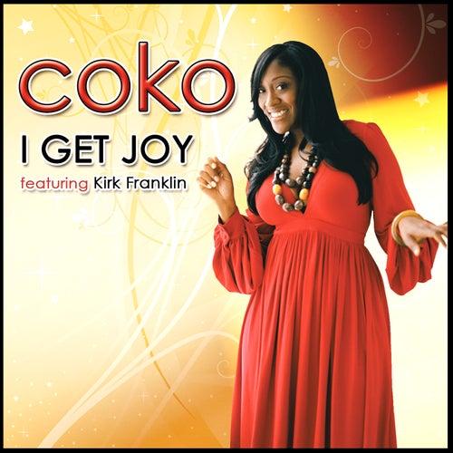 I Get Joy - Single by Coko