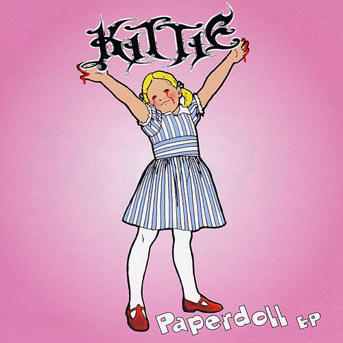 Paperdoll (Clean Version) by Kittie