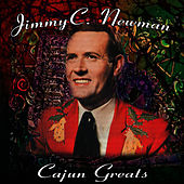 Cajun Greats by Jimmy C. Newman