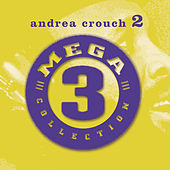 Mega 3 Collection, Vol. 2 by Andrae Crouch