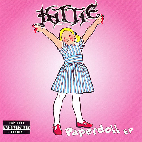 Paperdoll - EP by Kittie