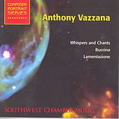 VAZZANA, A.: Whispers and Chants / Buccina / Lamentazione (Schmidt) by Various Artists