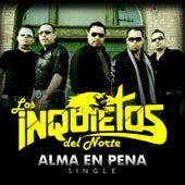 Alma En Pena - Single by Los Inquietos Del Norte