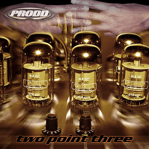 Two Point Three by Prodd