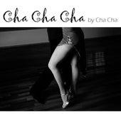 Cha Cha Cha by Cha Cha