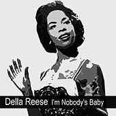 I'm Nobody's Baby by Della Reese