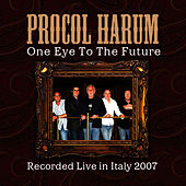One Eye To The Future by Procol Harum