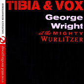 Tibia & Vox (Digitally Remastered) by George Wright