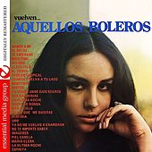 Aquellos Boleros (Digitally Remastered) by Various Artists