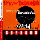 Voy Pa' Borinquen Estas Navidades con la Salsa de la Suprema! (Digitally Remastered) by Orquesta Suprema
