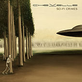 Sci-Fi Crimes von Chevelle