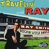 Travelin' With Ray by Ray Smith