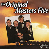 The Original Masters Five by The Masters Five