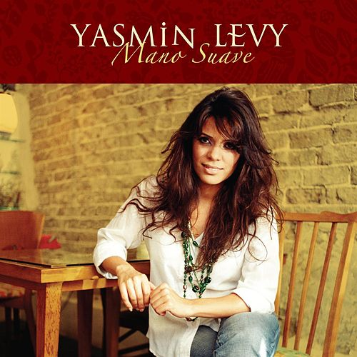 Mano Suave by Yasmin Levy