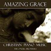 Amazing Grace - Christian Piano Music by The O'Neill Brothers