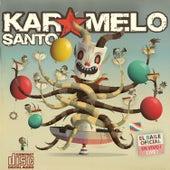 El Baile Oficial by Karamelo Santo