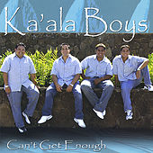 Can't Get Enough by Ka'ala Boys
