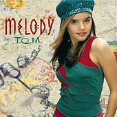 T.Q.M. by Melody (Latin Pop)