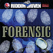 Riddim Driven: Forensic by Various Artists