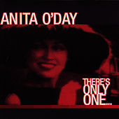 There's Only One by Anita O'Day
