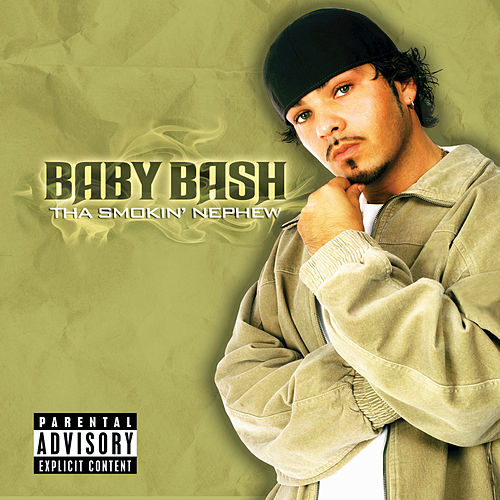 The Smokin' Nephew by Baby Bash