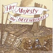 Her Majesty by The Decemberists